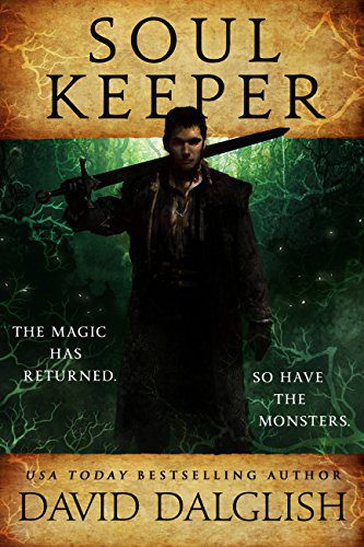 Soulkeeper (The Keepers Book 1) by [Dalglish, David]
