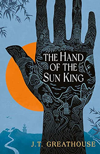 The Hand of the Sun King (Pact and Pattern Book 1) by [J.T. Greathouse]