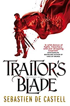 Traitor's Blade: The Greatcoats Book 1 by [de Castell, Sebastien]