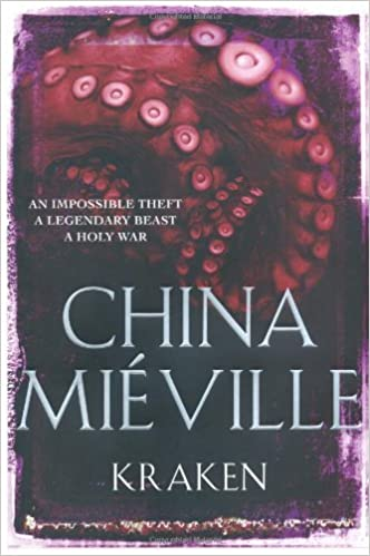 Kraken by [China Mieville]