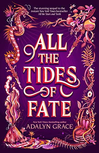 All the Tides of Fate (All the Stars and Teeth Duology Book 2) by [Adalyn Grace]