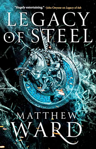 Legacy of Steel (The Legacy Trilogy Book 2) by [Matthew Ward]