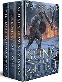 The Song of the Ash Tree: The Complete Saga by [Greylock, T L]