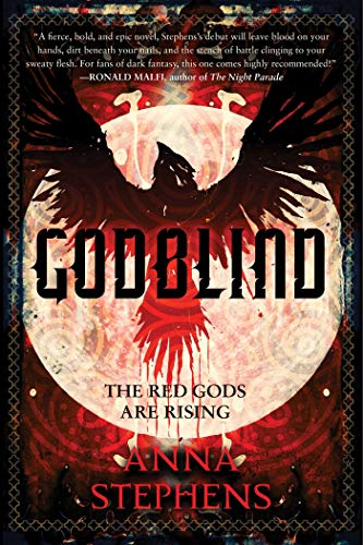 Godblind: The Godblind Trilogy, Book One by [Anna Stephens]
