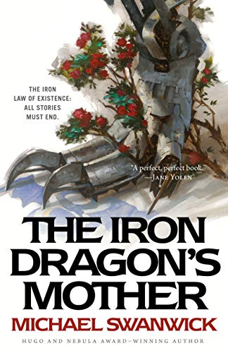 The Iron Dragon's Mother by [Swanwick, Michael]