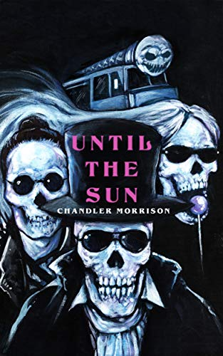 Until the Sun by [Morrison, Chandler]