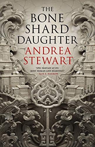 The Bone Shard Daughter (The Drowning Empire Book 1) by [Andrea Stewart]