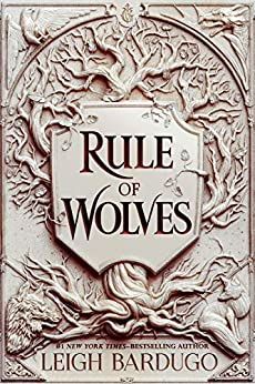 Rule of Wolves (King of Scars Duology Book 2) by [Leigh Bardugo]