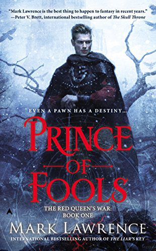 Prince of Fools (The Red Queen's War Book 1) by [Lawrence, Mark]