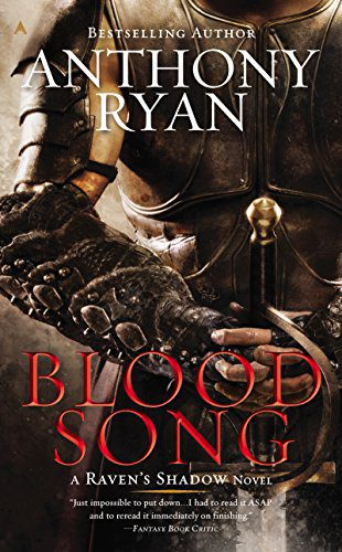 Blood Song (A Raven's Shadow Novel, Book 1) by [Ryan, Anthony]