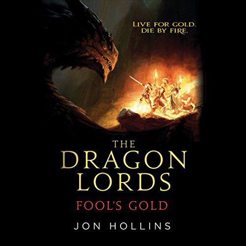 The Dragon Lords: Fool's Gold audiobook cover art