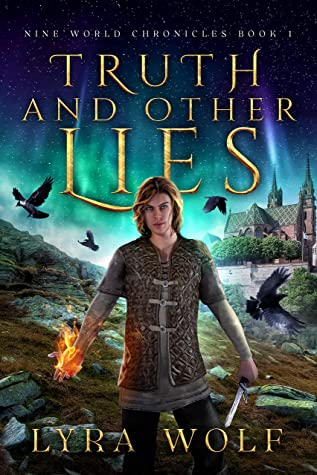 Truth and Other Lies (The Nine World Chronicles #1)