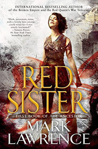 Red Sister (Book of the Ancestor) by [Lawrence, Mark]