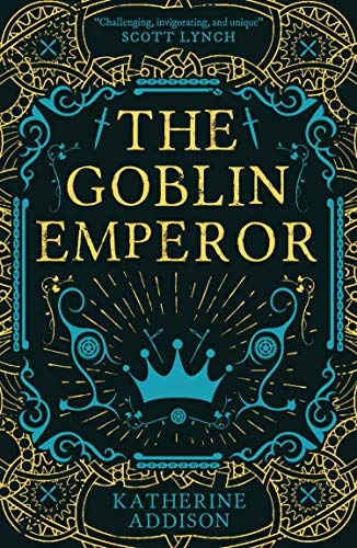 The Goblin Emperor by [Katherine Addison]