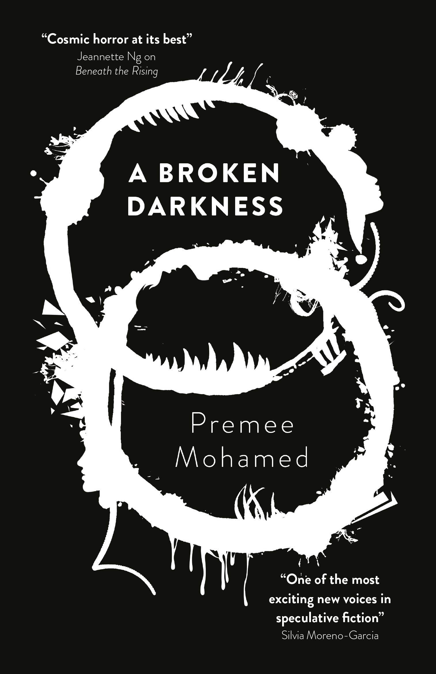 A Broken Darkness (2) (Beneath the Rising): Mohamed, Premee: 9781781088753:  Amazon.com: Books