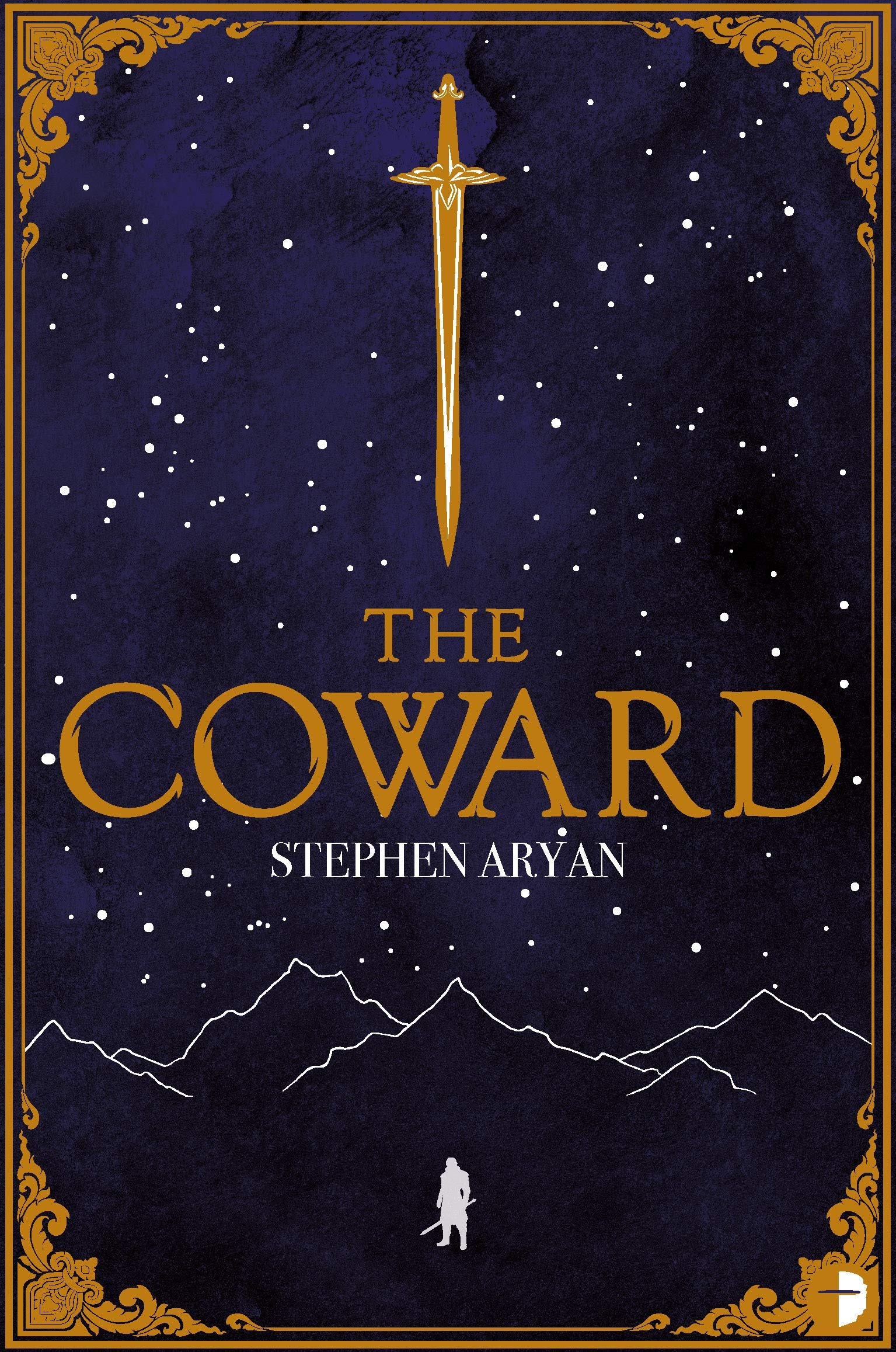 The Coward: Book I of the Quest for Heroes: Aryan, Stephen: 9780857668882:  Amazon.com: Books