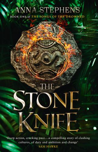 The Stone Knife - The Songs of the Drowned 1 (Hardback)