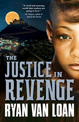 The Justice in Revenge (The Fall of the Gods Book 2) by [Ryan Van Loan]